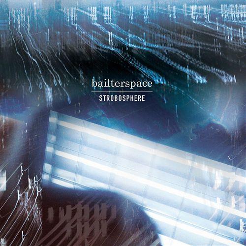 bailterspace-strobosphere1