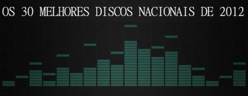 OS 50 MELHORES DISCOS NACIONAIS DE 2012